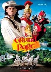 Puy du fou Grand parc et Cinéscénie - Les Epesses Vendée France